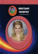 Brittany Murphy - Kjelle, Marylou Morano