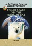 Polar Bears on the Hudson Bay - Leathers, Dan