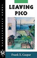 Leaving Pico - Gaspar, Frank X.