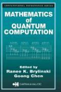 Mathematics of Quantum Computation - Brylinski, Ranee K.; Chen, Goong; Brylinski, Brylinski K.