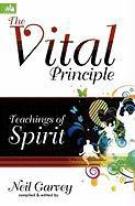 The Vital Principle - Garvey, Neil