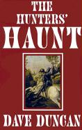 The Hunters' Haunt - Duncan, Dave