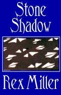 Stone Shadow - Blake, Jennifer; Miller, Rex