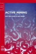 Active Mining - New Directions of Data Mining