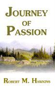 Journey of Passion - Hawkins, Robert M.