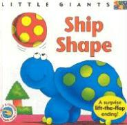 Ship Shape: Little Giants - Rogers, Alan