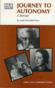 Journey to Autonomy: A Memoir - Noun, Louise Rosenfield