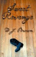 Sweet Revenge - Brown, D. J.