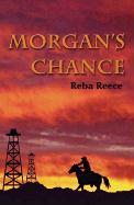 Morgan's Chance - Reece, Reba