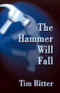 The Hammer Will Fall - Ritter, Tim
