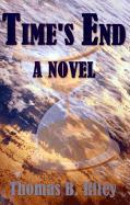 Time's End - Riley, Thomas B.