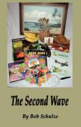 The Second Wave - Schulze, Bob