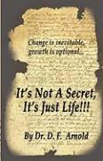 It's Not a Secret, It's Just Life!!! - Arnold, Damon
