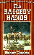 The Raggedy Hands - Lundeen, Richard