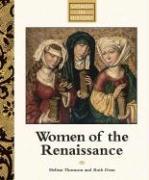 Women of the Renaissance - Thomson, Melissa; Dean, Ruth