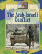 The Arab-Israeli Conflict - Miller, Debra A.