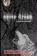 Never Dream - Adams, Scott Charles