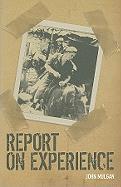Report on Experience - Mulgan, John
