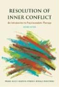 Resolution of Inner Conflict: An Introduction to Psychoanalytic Therapy - Auld, Frank; Hyman, Marvin; Rudzinski, Donald
