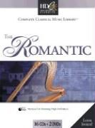 Classical Music Library: The Romantic - Strauss, Stephen; Ravel
