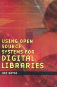 Using Open Source Systems for Digital Libraries - Rhyno, Art