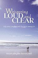 Whispering Loud and Clear - Revercomb, Stuart Hughes