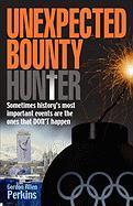Unexpected Bounty(hunter) - Perkins, Gordon Allen