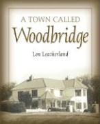 A Town Called Woodbridge - Leatherland, Lon
