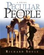 Peculiar People - Soule, Richard