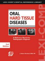 Oral Hard Tissue Diseases: A Reference Manual for Radiographic Diagnosis - Newland, J. Robert