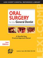 Oral Surgery for the General Dentist: A Step-By-Step Practical Approach Manual - Gaum, Lawrence I.