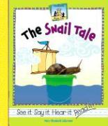 The Snail Tale - Salzmann, Mary Elizabeth