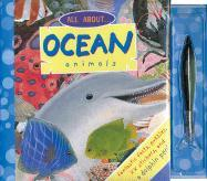 All about Ocean Animals [With 83 Stickers and Dolphin Pen] - Somerville, Louisa