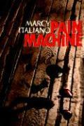 Pain Machine - Italiano, Marcy