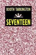 Seventeen - Tarkington, Booth