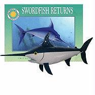 Swordfish Returns [With Plush] - Korman, Susan