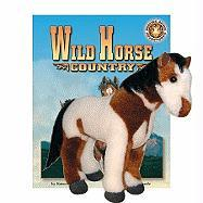 Wild Horse Country [With Plush] - Bosson, Jo-Ellen