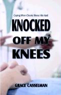 Knocked Off My Knees - Casselman, Grace