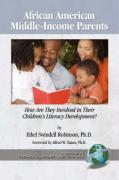African American Middle-Income Parents: How Are They Involved in Their Children's Literacy Development? (PB) - Robinson, Ethel Swindell