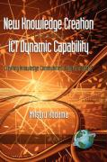 New Knowledge Creation Through Ict Dynamic Capability Creating Knowledge Communities Using Broadband (Hc) - Kodama, Mitsuru
