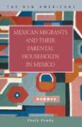 Mexican Migrants and Their Parental Households in Mexico - Fomby, Paula