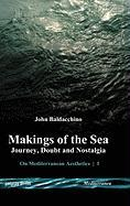 Makings of the Sea - Baldacchino, John