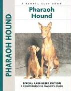 Pharaoh Hound: A Comprehensive Owner's Guide - Cunliffe, Juliette