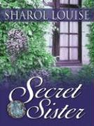 Secret Sister - Louise, Sharol