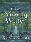 The Moving Water - Kelso, Sylvia