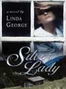 Silver Lady - George, Linda