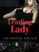 Leading Lady - Gould, Heywood