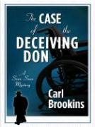 Case of the Deceiving Dons - Brookins, Carl