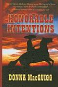Honorable Intentions - MacQuigg, Donna