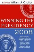 Winning the Presidency 2008